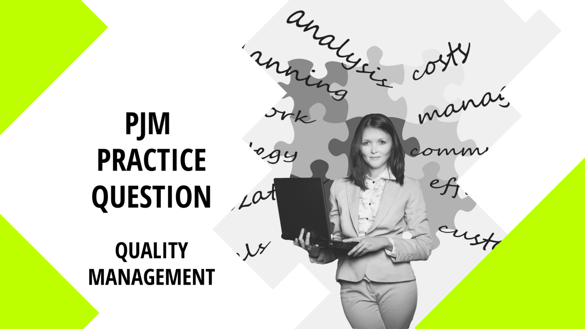 Practice Question: Quality Management