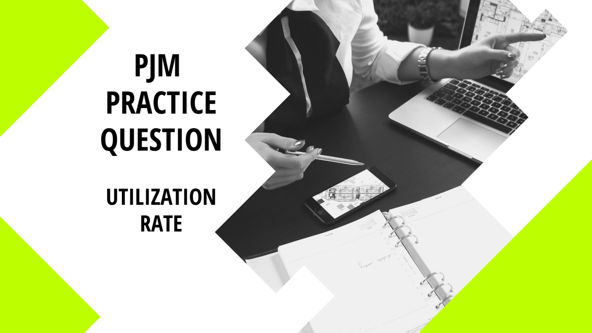 Practice Question: Utilization Rates