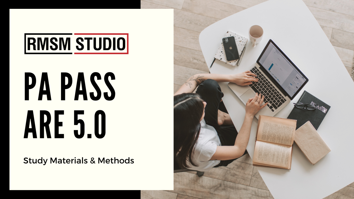 PA Pass ARE 5.0 – Study Materials and Methods